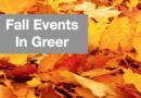 Fall Events – Greer Tidbits Vidcast 44